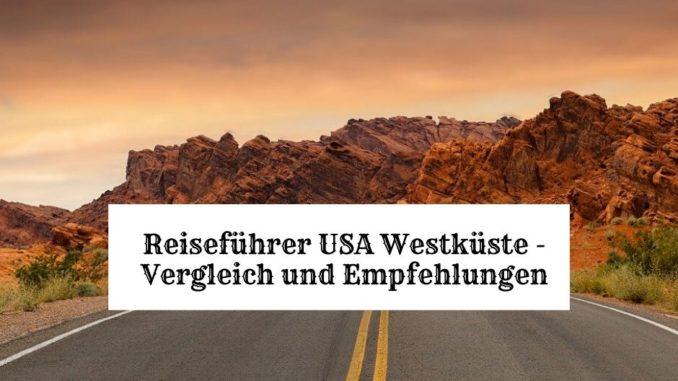 USA Westküste Reiseführer